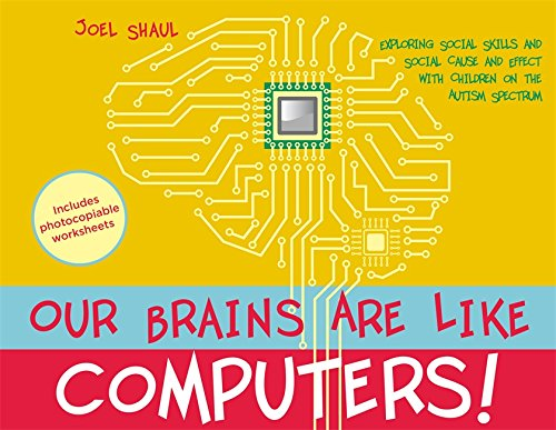 Our Brains Are Like Computers!: Exploring Social Skills and Social Cause and Effect with Children on the Autism Spectrum