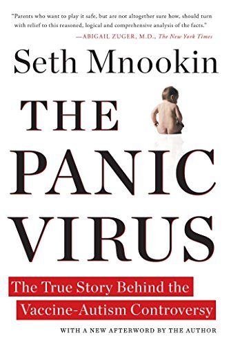 The Panic Virus: The True Story Behind the Vaccine-Autism Controversy