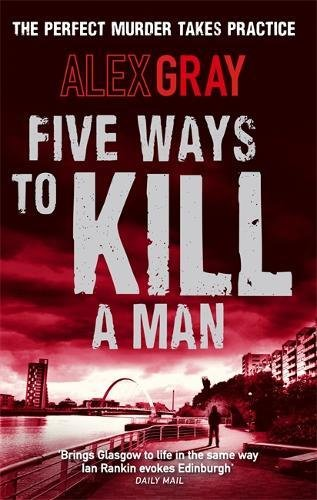 Five Ways to Kill a Man (DCI Lorimer)