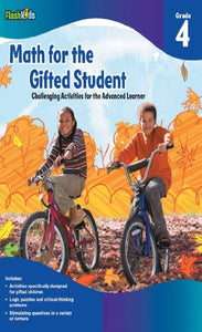 Math for the Gifted Student: Challenging Activities for the Advanced Learner, Grade 4 (FlashKids Series)
