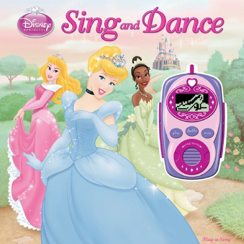 Disney Princess: Sing and Dance (Digital Music Player and Sound Book) (Disney Princess: Play-a-song)
