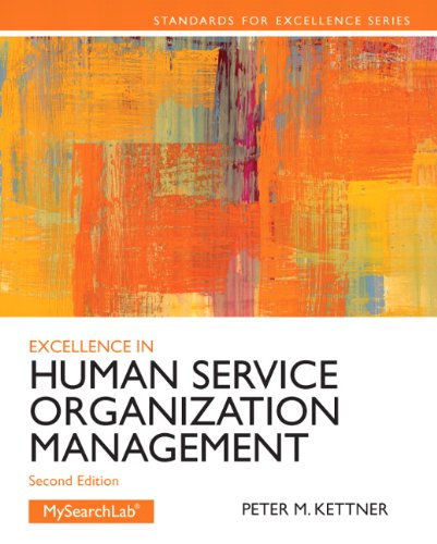 Excellence in Human Service Organization Management (2nd Edition) (Standards for Excellence Series)
