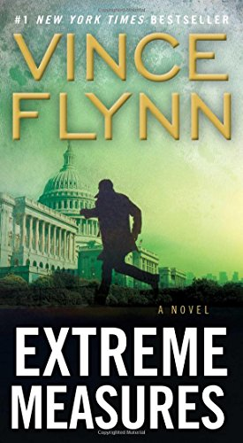 Extreme Measures: A Thriller (A Mitch Rapp Novel)