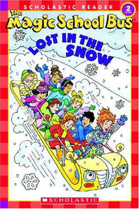 The Magic School Science Reader: The Magic School Bus: Lost in the Snow (The Magic School Bus Science Reader)