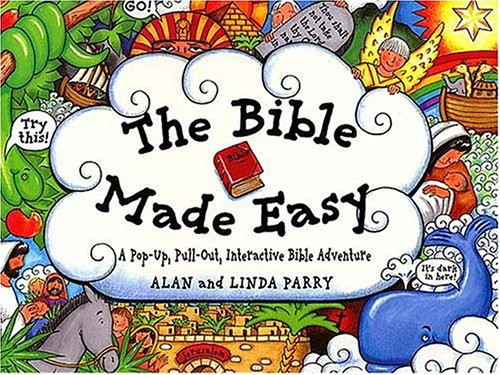 The Bible Made Easy: A Pop-Up, Pull-Out, Interactive Bible Adventure