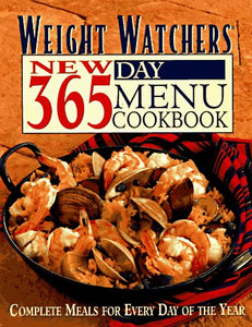 Weight Watchers New 365 Day Menu Cookbook: Complete Meals for Every Day of the Year