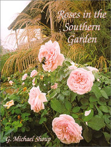 Roses in the Southern Garden