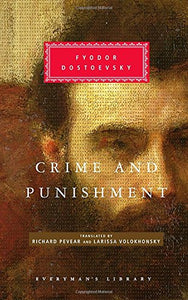Crime and Punishment (Everyman's Library)