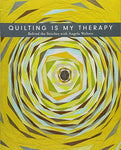 Quilting Is My Therapy - Behind the Stitches with Angela Walters