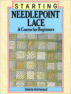 Starting Needlepoint Lace: A Course for Beginners