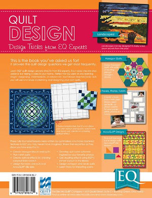 EQ with Me Quilt Design: Design Tricks From EQ Experts