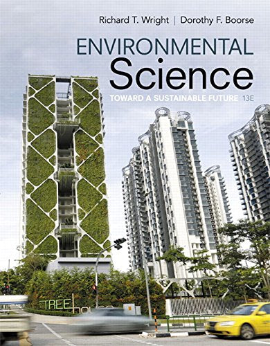 Environmental Science: Toward A Sustainable Future Plus Mastering Environmental Science with Pearson eText -- Access Card Package (13th Edition)