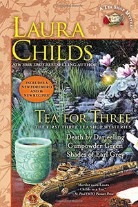 Tea for Three: The First Three Tea Shop Mysteries