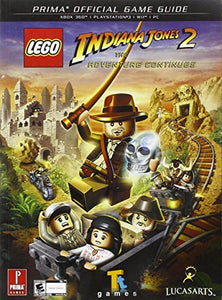 Lego Indiana Jones 2: The Adventure Continues: Prima Official Game Guide (Prima Official Game Guides)