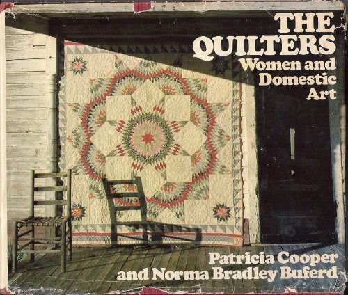The quilters: Women and domestic art