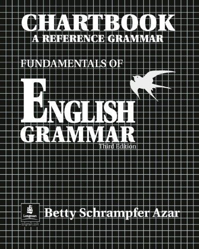 Chartbook A Reference Grammar Fundamentals of English Grammar, 3rd Edition
