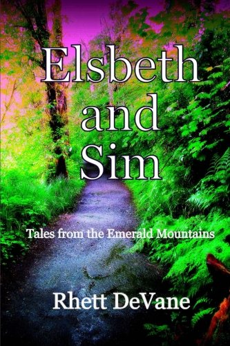 Elsbeth and Sim: Tales from the Emerald Mountains