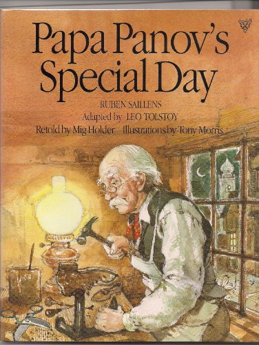 Papa Panov's Special Day: Ruben Saillens ; Adapted by Leo Tolstoy