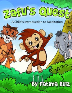 Zafu's Quest: A Child's Introduction to Meditation