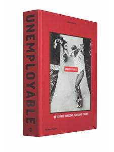 Anniversary Book UNEMPLOYABLE, Skateboards Globe Brand Australia