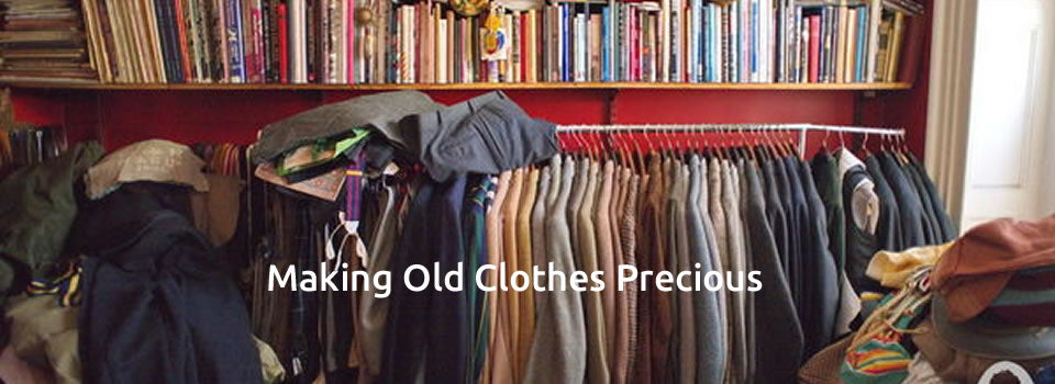 Making Old Clothes Precious
