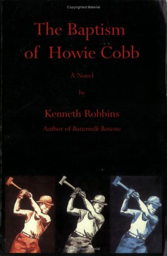 The Baptism of Howie Cobb by Kenneth Robbins