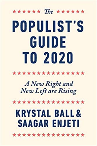 The Populist's Guide to 2020 by Krystall Ball and Saagar Enjeti (New)