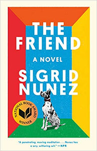 The Friend by Sigrid Nunez