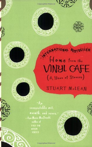 Home From the Vinyl Cafe (A Year of Stories) by Stuart McLean
