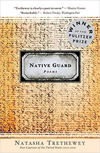 Native Guard Poems by Natasha Trethewey