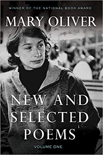 New and Selected Poems Vol 1 by Mary Oliver