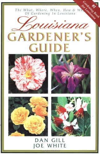 Louisiana Gardener's Guide by Joe White