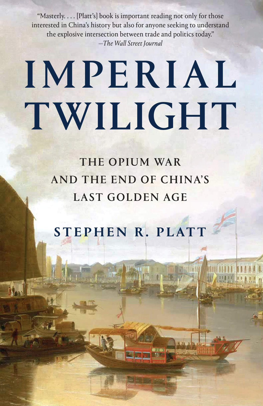 Imperial Twilight by Stephen R. Platt
