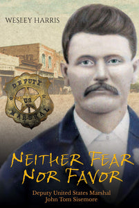 Neither Fear nor Favor by Wesley Harris