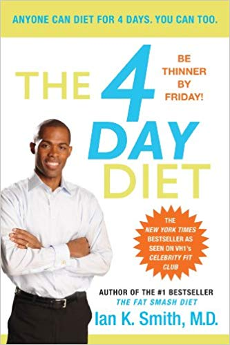 The 4 Day Diet --by Ian K. Smith (USED)