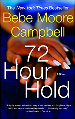 72 Hour Hold by Bebe Moore Campbell (USED)