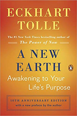 A New Earth: Awakening to Your Life's Purpose (Oprah's Book Club, Selection 61) by Eckhart Tolle (USED)