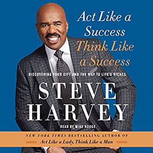 Act Like a Success, Think Like a Success by Steve Harvey (USED)