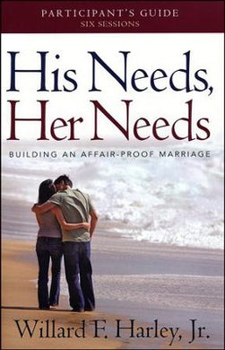His Needs Her Needs (Paperback) by Willard F. Harley
