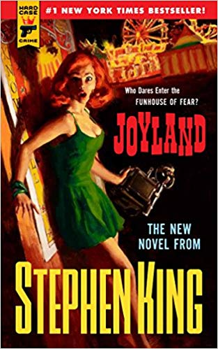 Joyland (Hard Case Crime) Paperback  by Stephen King  (Author)