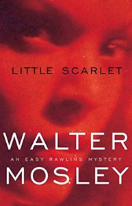 Little Scarlet by Walter Mosley (USED)