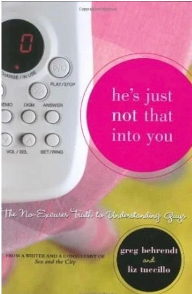 He's Just Not That Into You by Greg Behrendt (USED)