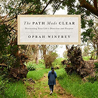 The Path Made Clear by Oprah Winfrey (USED)