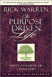 The Purpose Driven Life Hardcover – by Rick Warren