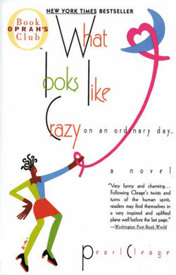 What Looks Like Crazy by Pearl Cleage (USED)