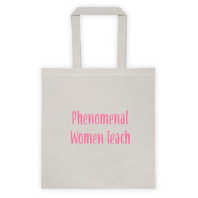 Phenomenal Women Teach Tote bag