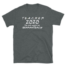 Teacher 2020 Quaranteach Short-Sleeve Unisex T-Shirt