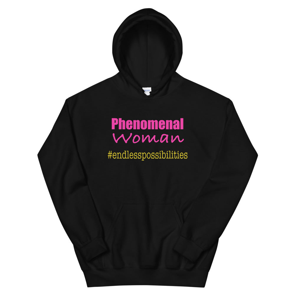 Phenomenal Woman Endless Possibilities Unisex Hoodie