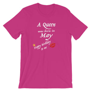 A Queen Was Born in May Short-Sleeve Unisex T-Shirt