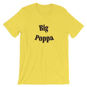 Big Poppa Short-Sleeve Unisex T-Shirt